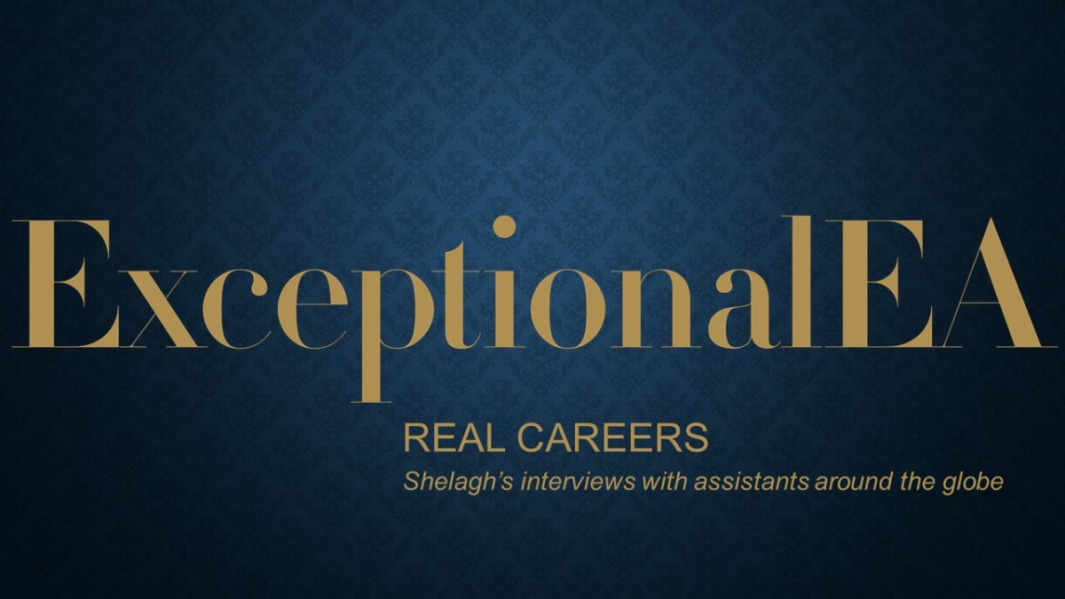 Real Careers - My Interviews With Assistants Around the Globe